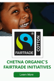Chetna Organic's FAIRTRADE Initiatives